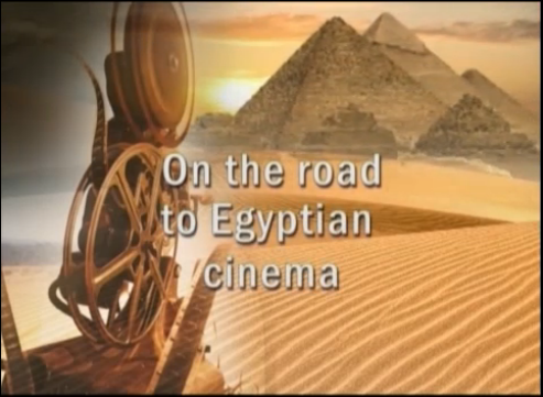 On the Road to Egyptian cinema